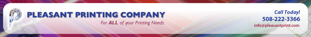 Pleasant Printing, Printing Services, Printing in Massachusetts, 508-222-3366